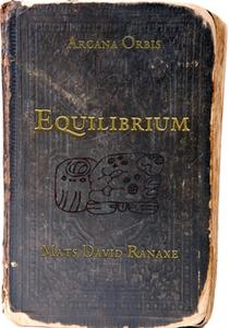 Equilibrium (e-bok) av Mats David Ranaxe