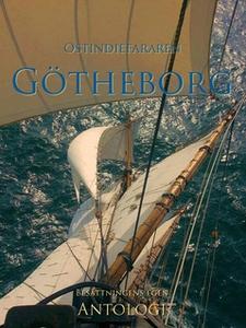Ostindiefararen Götheborg (e-bok) av Antologi