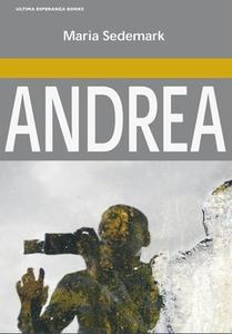 Andrea (e-bok) av Maria Sedemark