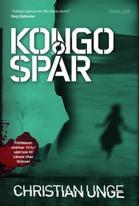 Kongospår (e-bok) av Christian Unge