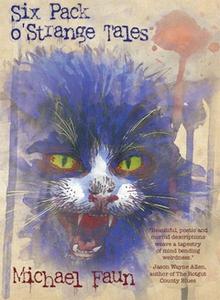 Six Pack o' Strange Tales (e-bok) av Michael Fa
