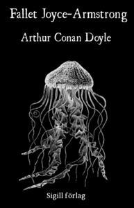 Fallet Joyce-Armstrong (e-bok) av Arthur Conan