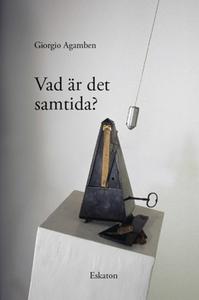 Vad är det samtida? (e-bok) av Giorgio Agamben