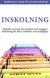 Inskolning (e-bok) av  Gunilla Bjelke,  Maj-Bri