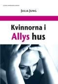 Kvinnorna i Allys hus