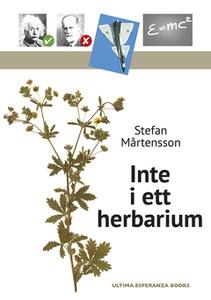 Inte i ett herbarium (e-bok) av Stefan Mårtenss