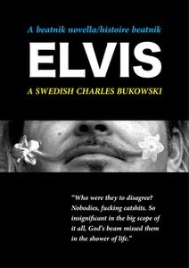 A Beatnik Novella - histoire beatnik - Elvis -