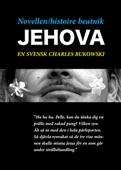 Novellen - histoire beatnik - Jehova - en svensk Charles Bukowski