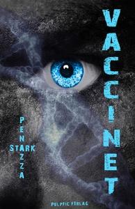 Vaccinet (e-bok) av E Stark, S Penazza