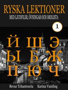 Ryska Lektioner 1 (e-bok) av Revaz Tchantouria,