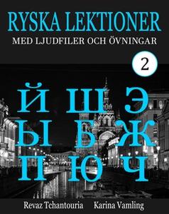 Ryska Lektioner 2 (e-bok) av Revaz Tchantouria,