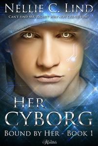 Her Cyborg (e-bok) av Nellie C. Lind