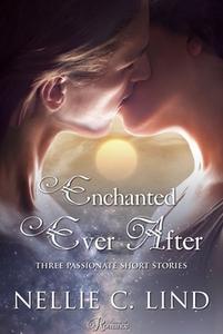 Enchanted Ever After (e-bok) av Nellie C. Lind
