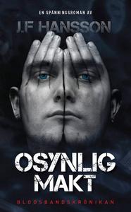 Osynlig Makt (e-bok) av John Fredrik Hansson