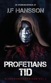 Profetians Tid