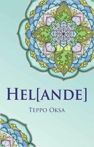 hel[ande] (e-bok) av Teppo Oksa