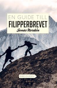En guide till Filipperbrevet (e-bok) av Jonas N