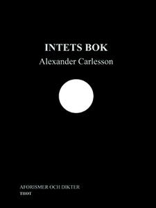 Intets Bok (e-bok) av Alexander Carlesson