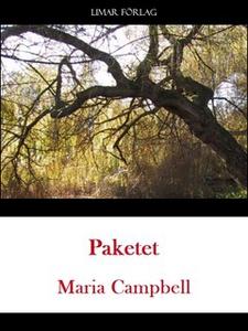 Paketet (e-bok) av Maria Campbell