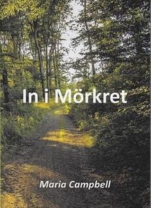 In i Mörkret (e-bok) av Maria Campbell