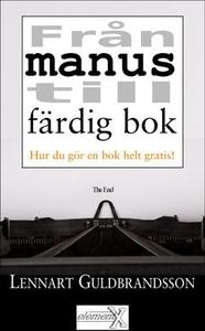 Från manus till färdig bok (e-bok) av Lennart G