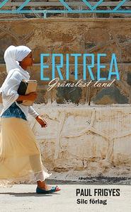 Eritrea (e-bok) av Paul Frigyes
