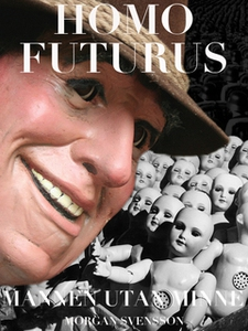 Homo Futurus (e-bok) av Morgan Svensson