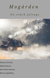 Mogården - En otäck julsaga (e-bok) av Kristina