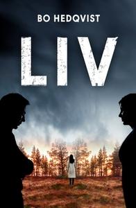 Liv (e-bok) av Bo Hedqvist