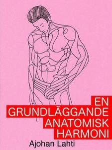 En grundläggande anatomisk harmoni (e-bok) av A