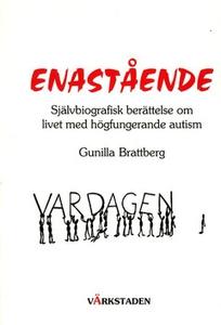 Enastående (e-bok) av Gunilla Brattberg