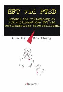 EFT vid PTSD (e-bok) av Gunilla Brattberg
