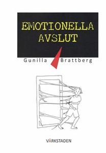 Emotionella avslut (e-bok) av Gunilla Brattberg