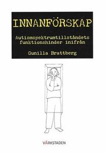Innanförskap (e-bok) av Gunilla Brattberg