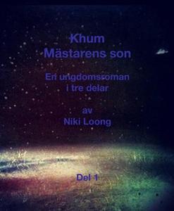 Khum - Mästarens son (e-bok) av Niki Loong