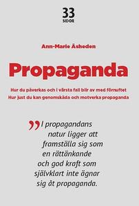 Propaganda (e-bok) av Ann-Marie Åsheden