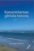 Kanarieöarnas gåtfulla historia