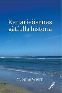 Kanarieöarnas gåtfulla historia (e-bok) av Yvon