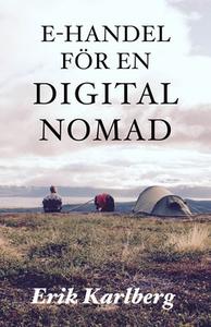 E-handel för en digital nomad (e-bok) av Erik K