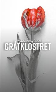 Gråtklostret (e-bok) av Madelene Ström