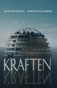 Kraften (e-bok) av Marcus Tallberg, Elin Frykho
