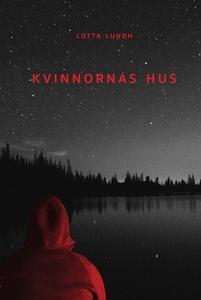 Kvinnornas hus (e-bok) av Lotta Lundh