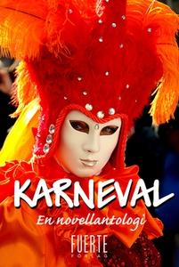 Karneval (e-bok) av Andreas Lindblad, Helen Tör