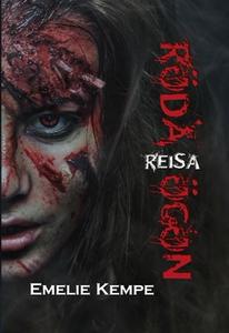 Röda Ögon: Reisa (e-bok) av Emelie Kempe