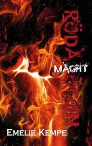 Röda Ögon: Maght (e-bok) av Emelie Kempe