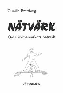 Nätvärk (e-bok) av Gunilla Brattberg
