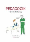 Pedagogik för rehabilitering