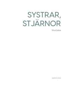 Systrar, stjärnor (e-bok) av Ylva Gislén