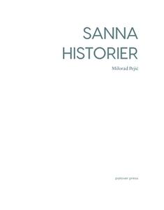 Sanna historier (e-bok) av Milorad Pejić