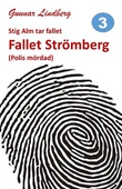 Stig Alm tar fallet - Fallet Strömberg
